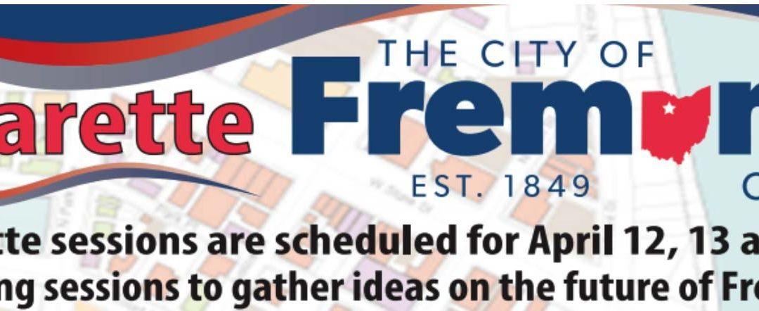 City of Fremont Charette – April 12, 13 & 14
